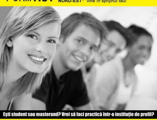 """""""FORM ACT – Program de formare activă a studenţilor şi masteranzilor în domeniile ştiinţelor socio-umane, juridice şi economice din regiunea Nord-Est"""""""