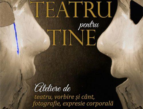 Teatru pentru Tine, o oportunitate inedită pentru tinerii din Iași